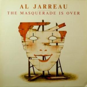 Al Jarreau - The Masquerade Is Over