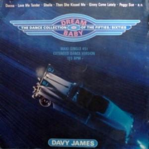 Davy James - Dream Baby (The Dance Collection Of The Fifties/Sixties)