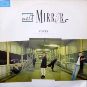 Split Mirrors - Voices