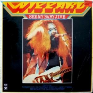 Wizzard - See My Baby Jive