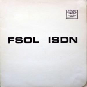 Future Sound Of London, The (FSOL) - ISDN
