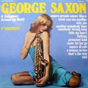George Saxon - A Saxophone Around The World - 9a Raccolta