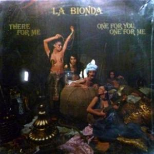 La Bionda - There For Me / One For You, One For Me
