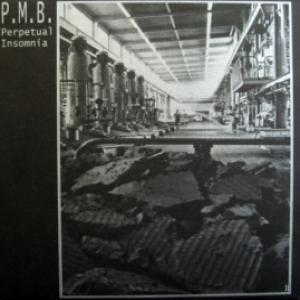 P.M.B. - Perpetual Insomnia