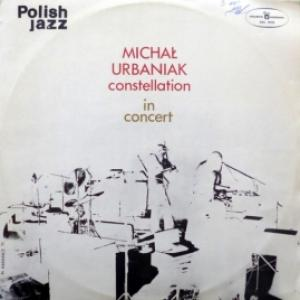 Michal Urbaniak Constellation - In Concert (Polish Jazz Vol. 36)