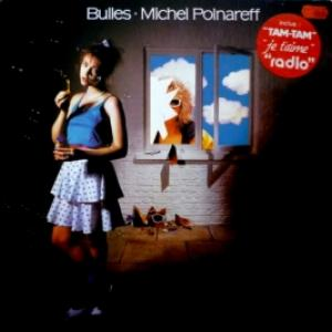 Michel Polnareff - Bulles
