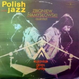 Zbigniew Namyslowski - Kujaviak Goes Funky (Polish Jazz Vol. 46)