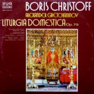 Boris Christoff - Liturgia Domestica Op.79