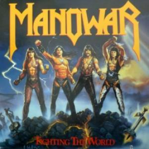 Manowar - Fighting The World