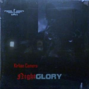 Kirlian Camera - Nightglory