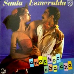 Santa Esmeralda - Another Cha~Cha & Cha~Cha Suite
