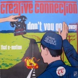 Creative Connection - Don't You Go Away