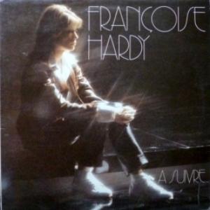 Francoise Hardy - A Suivre...