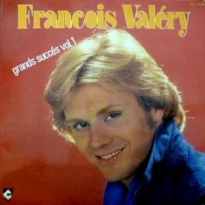 Francois Valery - Grands Succès Vol.1