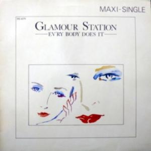 Glamour Station - Ev'ry Body Does It