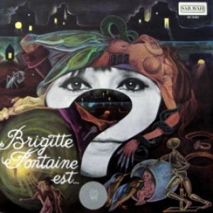 Brigitte Fontaine - Brigitte Fontaine Est...?