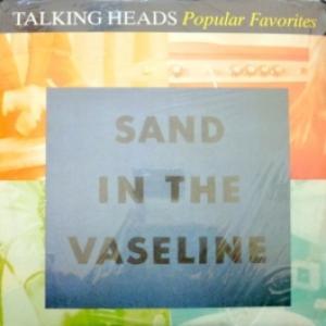 Talking Heads - Sand In The Vaseline - Popular Favorites 1976-1992