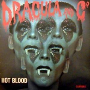 Hot Blood - Dracula And C°