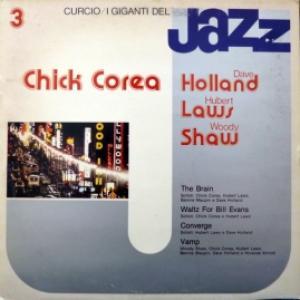 Chick Corea, Dave Holland, Hubert Laws, Woody Shaw - I Giganti Del Jazz Vol. 3