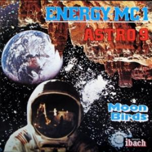 Moon Birds - Energy-MC1/Astro 9