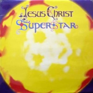 Andrew Lloyd Webber And Tim Rice - Jesus Christ Superstar - A Rock Opera