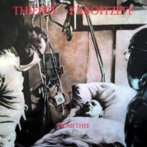 Thierry Zaboitzeff (Art Zoyd) - Promethee