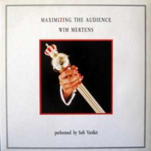 Wim Mertens - Maximizing The Audience