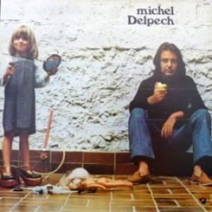 Michel Delpech - Michel Delpech (1974)