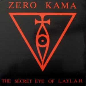 Zero Kama - The Secret Eye Of L.A.Y.L.A.H.