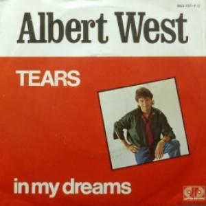 Albert West - Tears / In My Dreams
