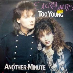 Secret Lovers - Too Young / Another Minute
