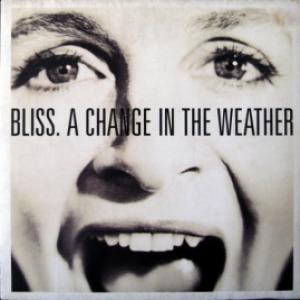 Bliss - A Change In The Weather