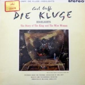 Carl Orff - Highlights From 'Die Kluge'