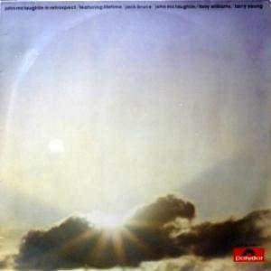 John McLaughlin - In Retrospect (feat. Lifetime-Jack Bruce, Tony Williams, Larry Young)