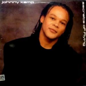 Johnny Kemp - Secrets Of Flying