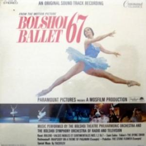 Bolshoi Theatre Philharmonic Orchestra, The - Bolshoi Ballet 67