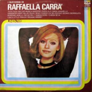 Raffaella Carra - I Successi Di Raffaella Carra'