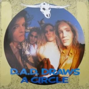 D.A.D. - D.A.D. Draws A Circle