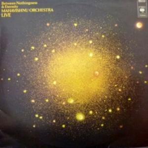 Mahavishnu Orchestra - Between Nothingness & Eternity
