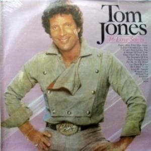 Tom Jones - 16 Love Songs
