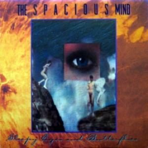 Spacious Mind,The - Sleepy Eyes And Butterflies