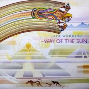 Jade Warrior - Way Of The Sun