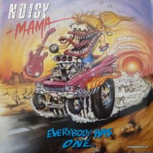 Noisy Mama - Everybody Has One