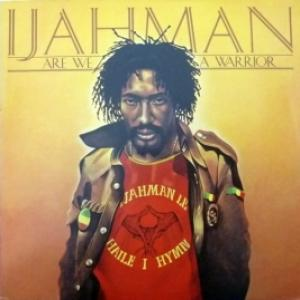 Ijahman Levi - Are We A Warrior