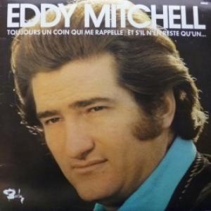 Eddy Mitchell - Et S'Il N'En Reste Qu'Un (Vol.2)