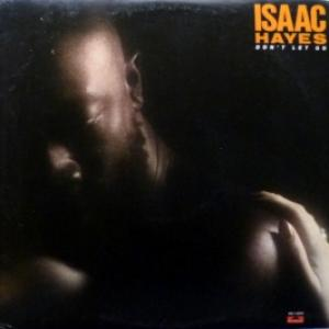 Isaac Hayes - Don't Let Go (USA, promo)