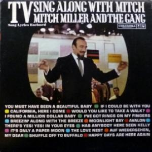 Mitch Miller And The Gang - TV Sing Along With Mitch