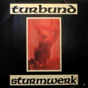 Turbund Sturmwerk - Turbund Sturmwerk
