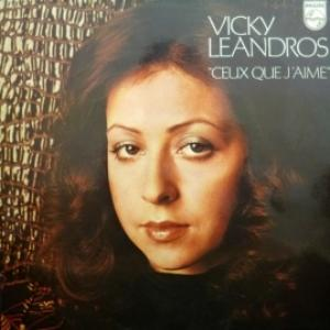 Vicky Leandros - Ceux Que J'Aime