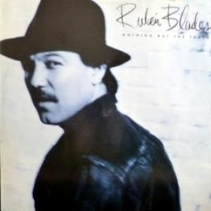 Ruben Blades - Nothing But The Truth